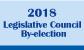 2018 Legislative Council By-election